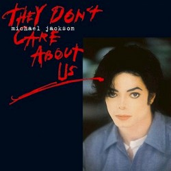MJ THEY DON'T CARE ABOUT US 12""