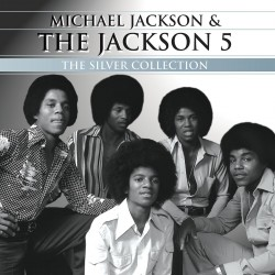 MJ & THE JACKSON 5 SILVER COLLECTION
