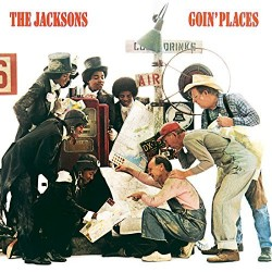THE JACKSONS GOIN' PLACES
